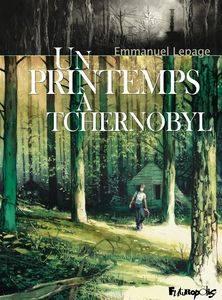 Emmanuel Lepage的《車諾比之春》(Un printemps à Tchernobyl)